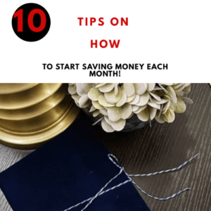 How to Save Money Each Month