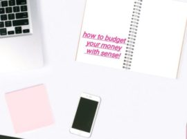 How to Budget Your Money Sensibly