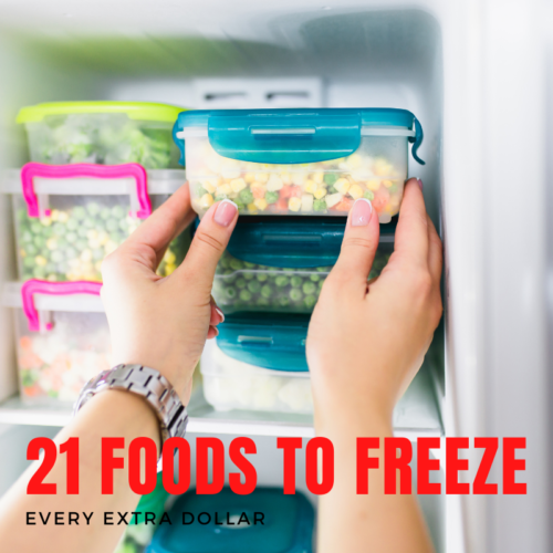 22 Foods You Never Thought You Can Freeze to Save Money